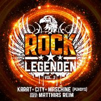 Cover Karat + City + Maschine [Puhdys] / Matthias Reim - Rock Legenden Vol. 2